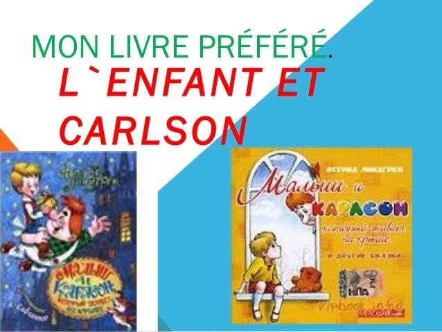 MON LIVRE PRÉFÉRÉ.L`ENFANT ETCARLSON