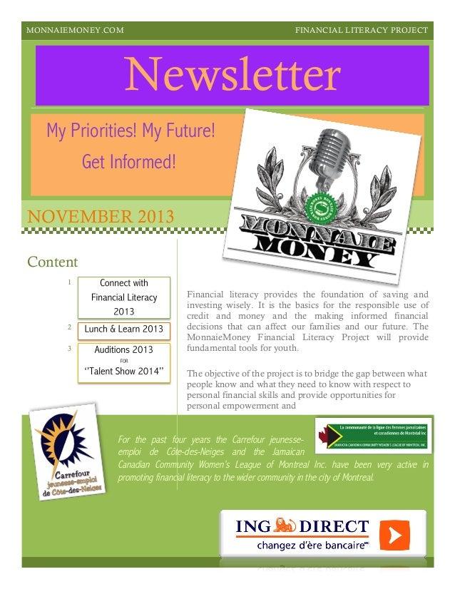 MONNAIEMONEY.COM  FINANCIAL LITERACY PROJECT  Newsletter My Priorities! My Future! Get Informed! NOVEMBER 2013 Content 1  ...