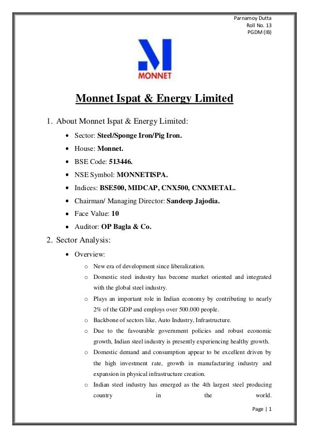 Parnamoy Dutta Roll No. 13 PGDM (IB) Page | 1 Monnet Ispat & Energy Limited 1. About Monnet Ispat & Energy Limited: Sector...