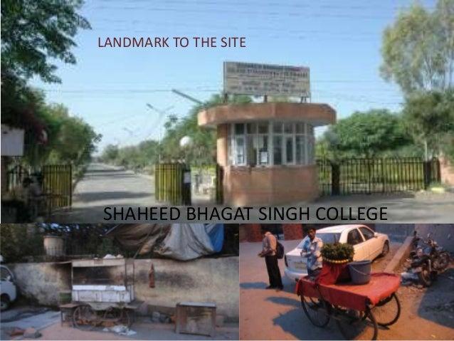 LANDMARK TO THE SITESHAHEED BHAGAT SINGH COLLEGE