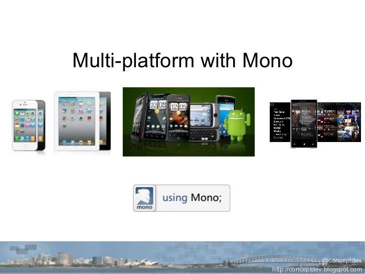 Cross-platform mobile dev with Mono