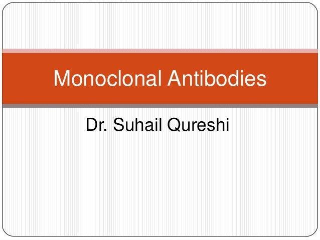 Dr. Suhail Qureshi Monoclonal Antibodies