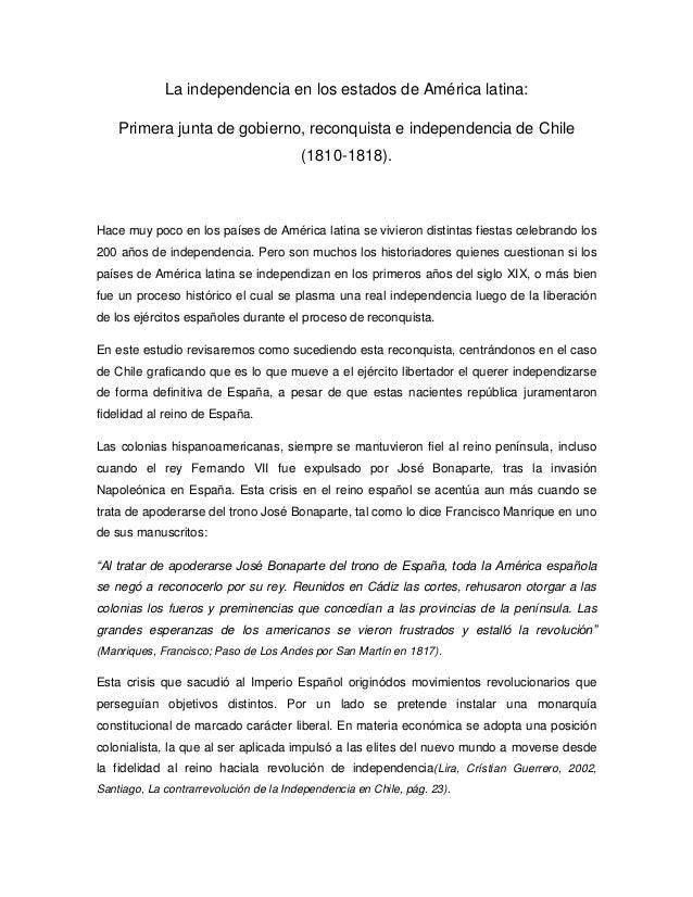 La independencia en los estados de América latina:Primera junta de gobierno, reconquista e independencia de Chile(1810-181...