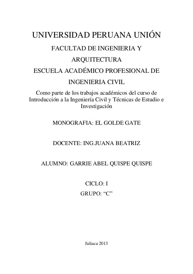 UNIVERSIDAD PERUANA UNIÓNFACULTAD DE INGENIERIA YARQUITECTURAESCUELA ACADÉMICO PROFESIONAL DEINGENIERIA CIVILComo parte de...
