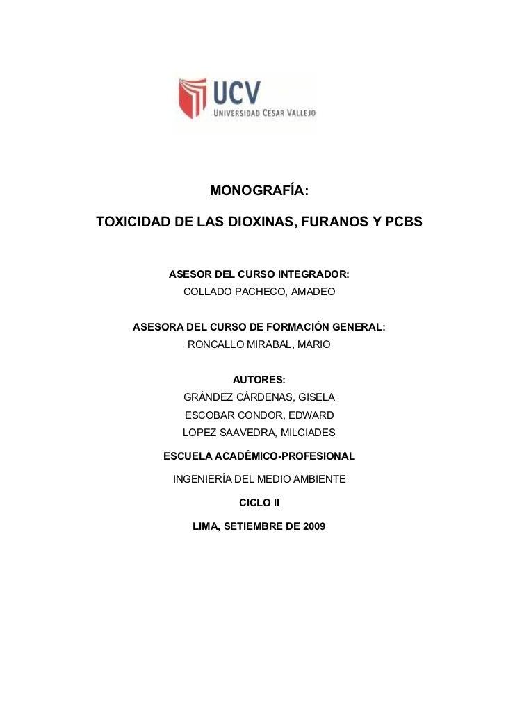 MONOGRAFÍA:TOXICIDAD DE LAS DIOXINAS, FURANOS Y PCBS ASESOR DEL CURSO
