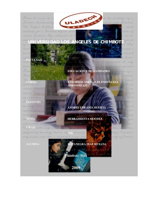 UNIVERSIDAD LOS ÁNGELES DE CHIMBOTEFACULTAD:              EDUCACIÓN Y HUMANIDADESCURSO:        ENTORNOS VIRTUALES ENSEÑANZ...