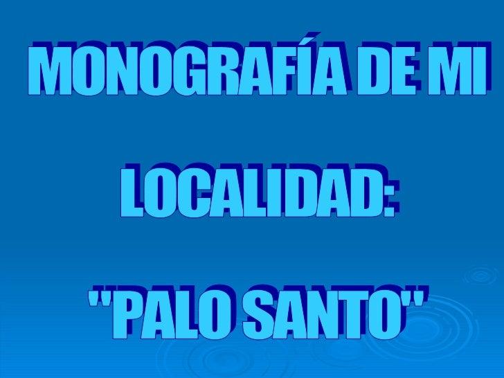 Monografía de mi localidad