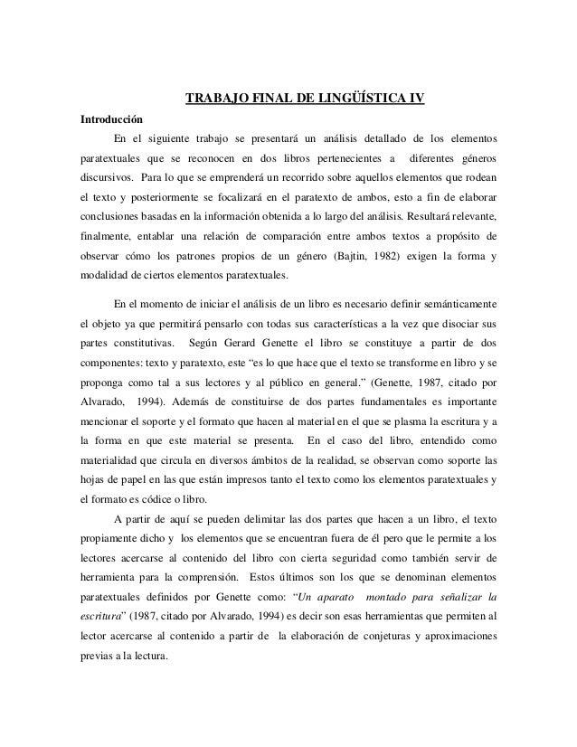 TRABAJO FINAL DE LINGÜÍSTICA IV Introducción En el siguiente trabajo se presentará un análisis detallado de los elementos ...