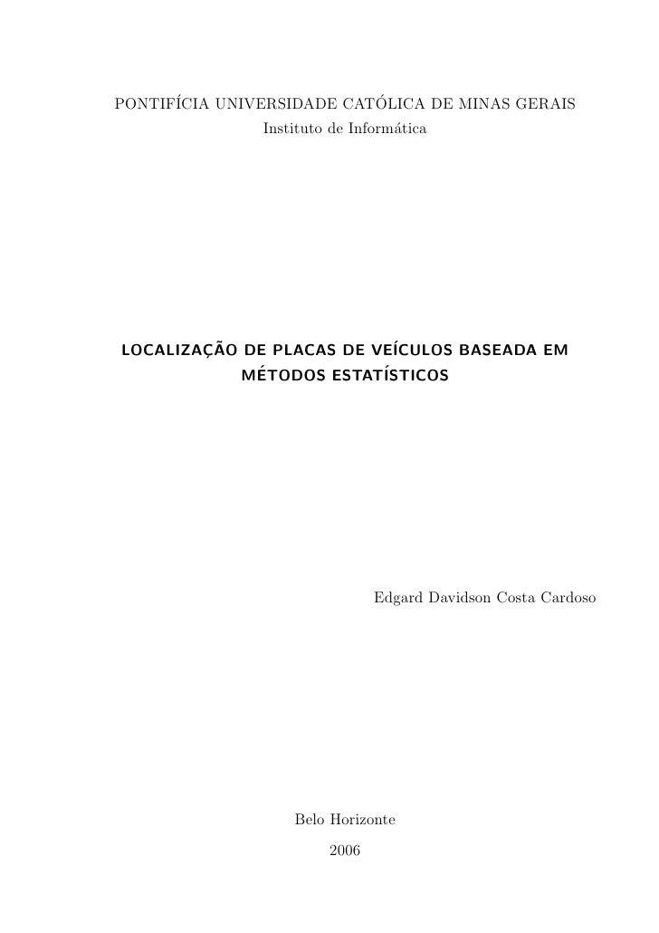 PONTIF´                    ´       ICIA UNIVERSIDADE CATOLICA DE MINAS GERAIS                Instituto de Inform´tica     ...
