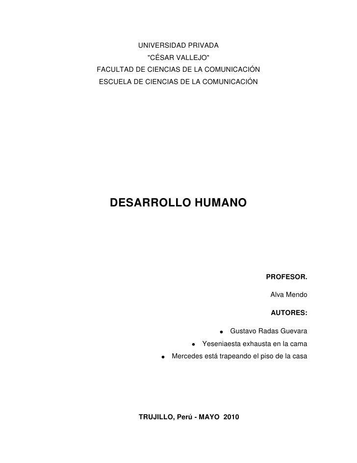 """UNIVERSIDAD PRIVADA<br />"""" CÉSAR VALLEJO"""" <br />FACULTAD DE CIENCIAS DE LA COMUNICACIÓN<br />ESCUELA DE CIENCIAS DE LA COM..."""