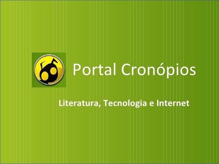 Portal Cronópios Literatura, Tecnologia e Internet