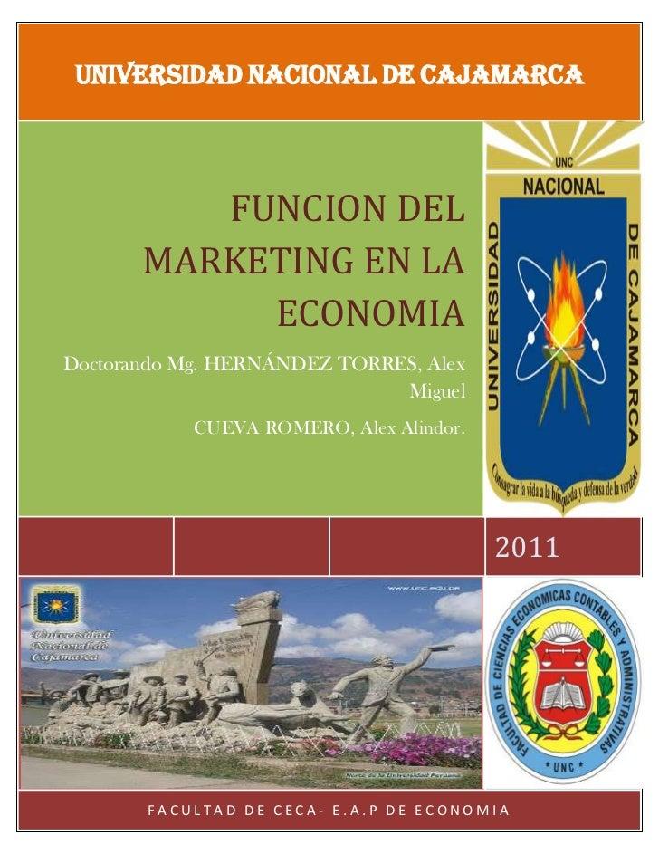 FUNCIÓN DEL MARKETING EN LA ECONOMIA - Monografia.
