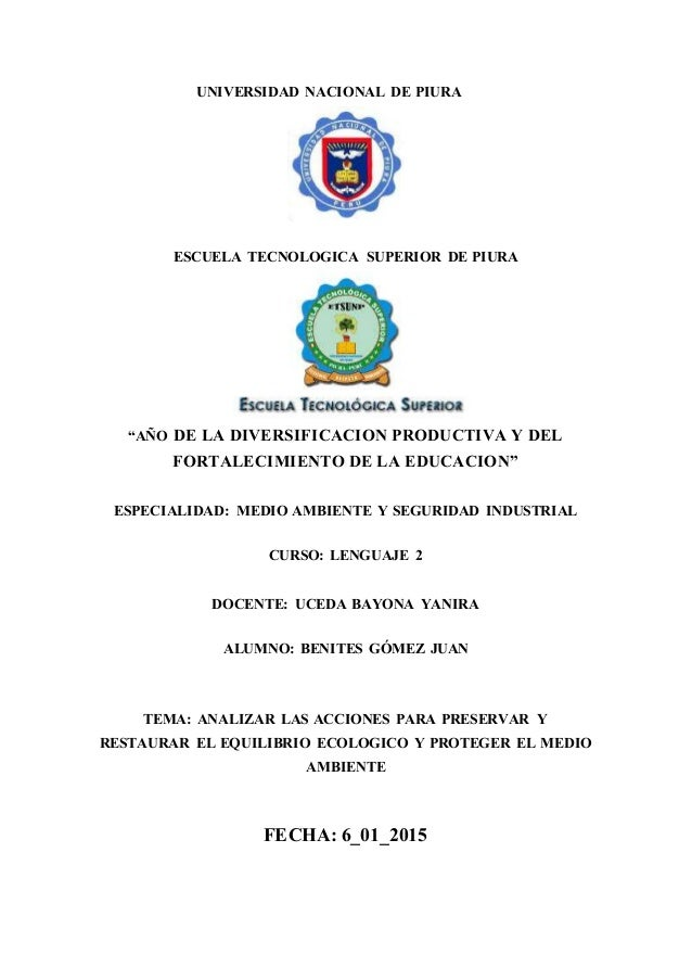 """UNIVERSIDAD NACIONAL DE PIURA ESCUELA TECNOLOGICA SUPERIOR DE PIURA """"AÑO DE LA DIVERSIFICACION PRODUCTIVA Y DEL FORTALECIM..."""