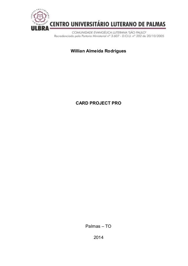 Willian Almeida Rodrigues  CARD PROJECT PRO  Palmas – TO 2014
