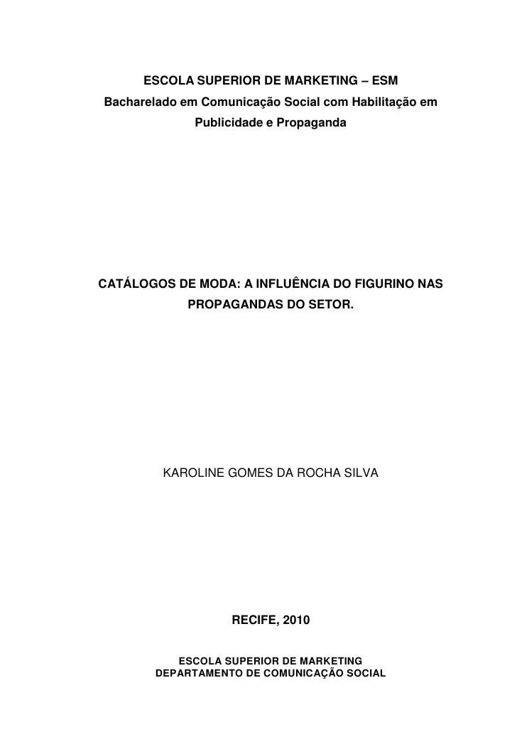 ESCOLA SUPERIOR DE MARKETING – ESMBacharelado em Comunicação Social com Habilitação em              Publicidade e Propagan...