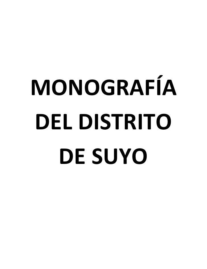 MONOGRAFÍADEL DISTRITO  DE SUYO