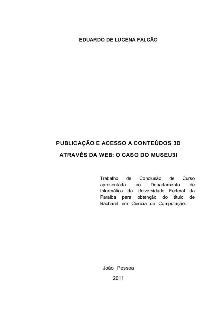 TCC - PUBLICAÇÃO E ACESSO A CONTEÚDOS 3D ATRAVÉS DA WEB: O CASO DO MUSEU3I