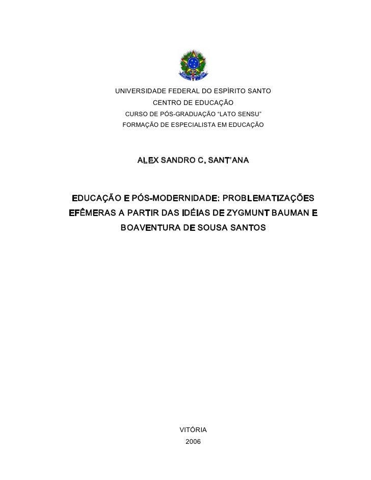 Monografia Educação e Pós-modernidade Alex Sandro C. Sant'Ana