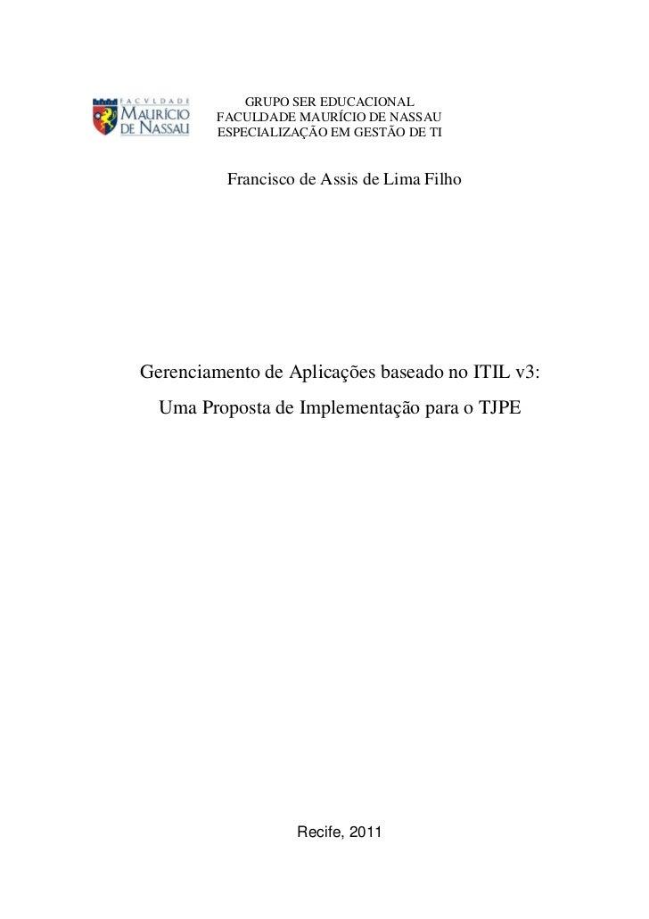 Monografia gerenciamento de aplicações baseado no itil v3