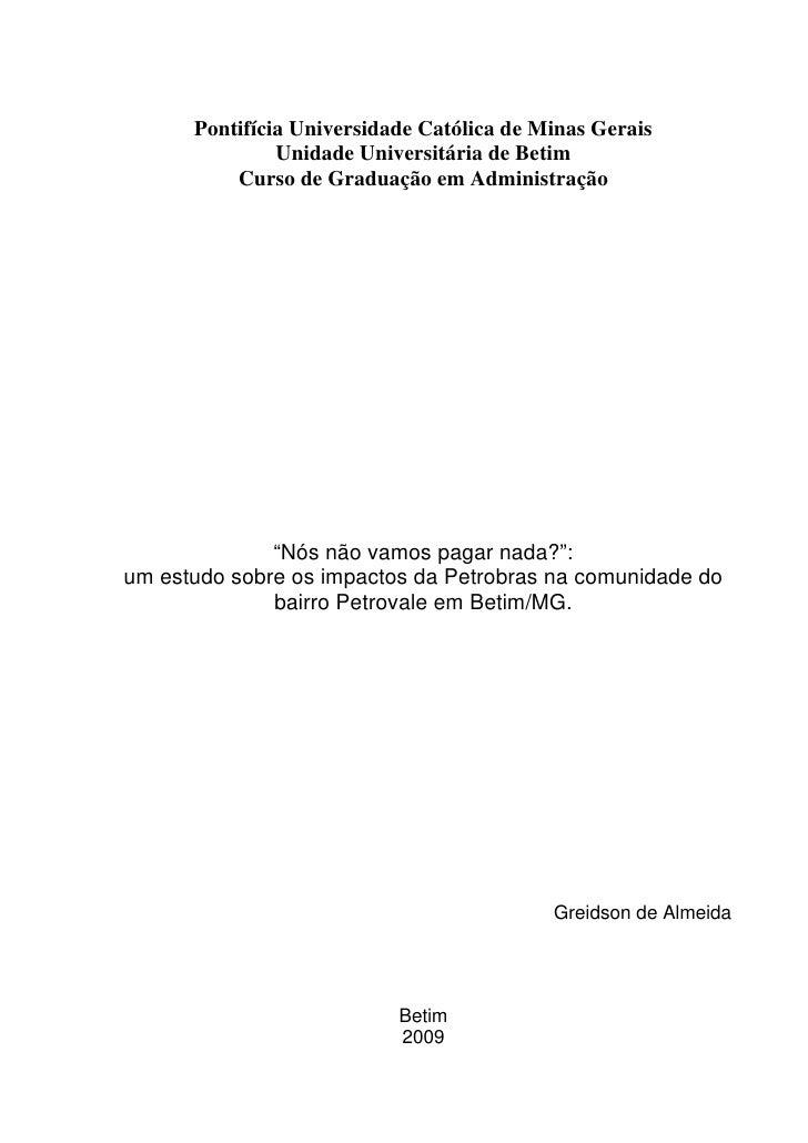 Pontifícia Universidade Católica de Minas Gerais                Unidade Universitária de Betim           Curso de Graduaçã...