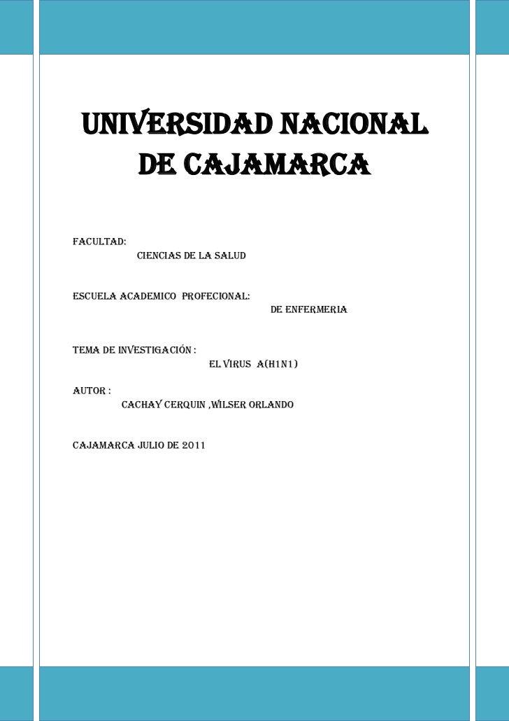 Universidad nacional de CajamarcaFacultad:                         CIENCIAS DE LA SALUDESCUELA ACADEMICO  PROFECIONAL:    ...