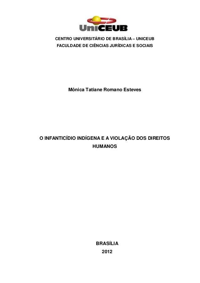 CENTRO UNIVERSITÁRIO DE BRASÍLIA – UNICEUB      FACULDADE DE CIÊNCIAS JURÍDICAS E SOCIAIS          Mônica Tatiane Romano E...