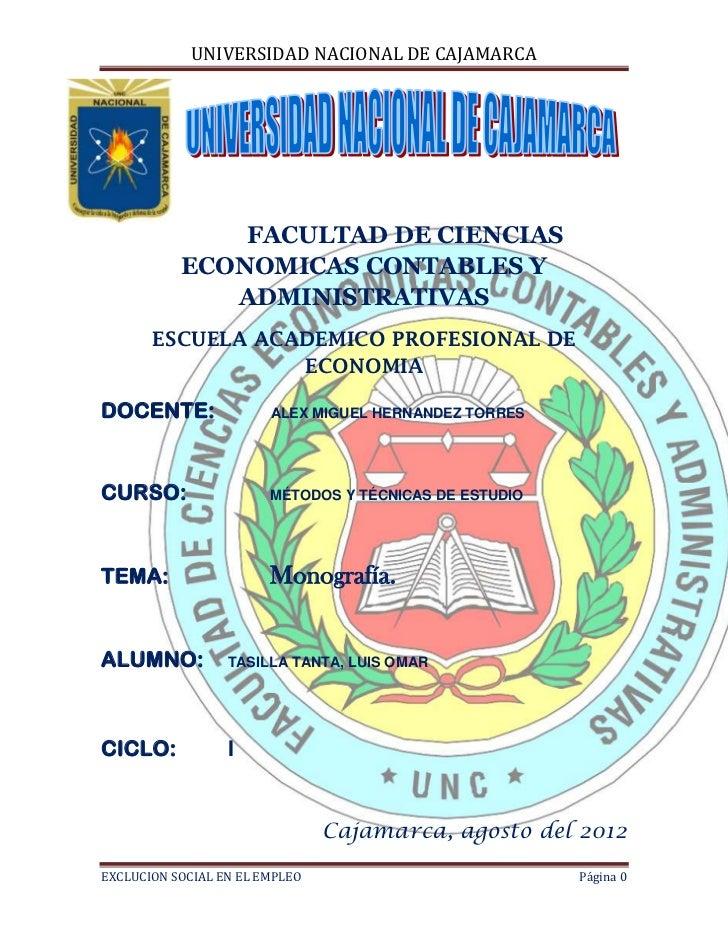 UNIVERSIDAD NACIONAL DE CAJAMARCA               FACULTAD DE CIENCIAS           ECONOMICAS CONTABLES Y              ADMINIS...
