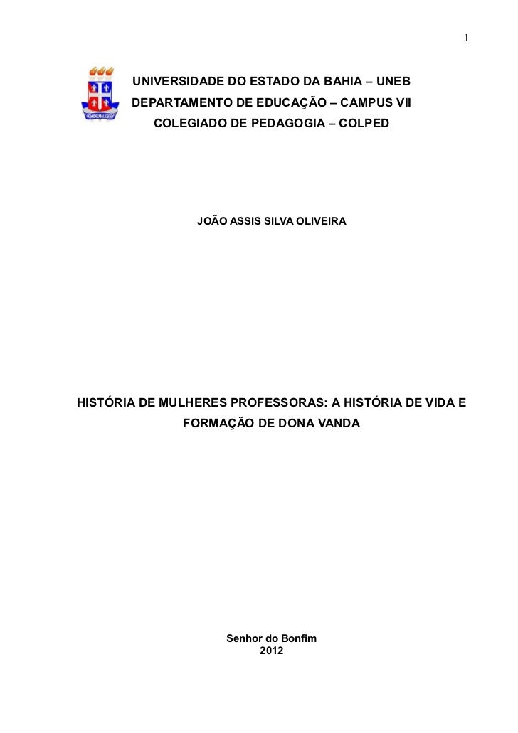 1       UNIVERSIDADE DO ESTADO DA BAHIA – UNEB       DEPARTAMENTO DE EDUCAÇÃO – CAMPUS VII          COLEGIADO DE PEDAGOGIA...