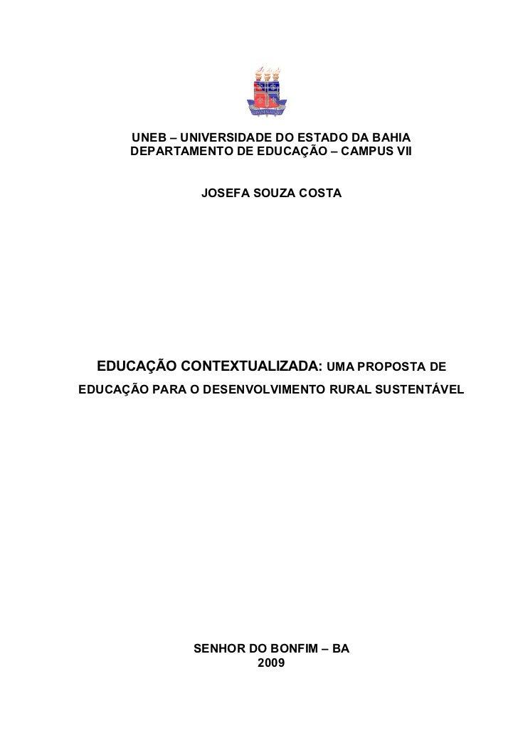 UNEB – UNIVERSIDADE DO ESTADO DA BAHIA      DEPARTAMENTO DE EDUCAÇÃO – CAMPUS VII               JOSEFA SOUZA COSTA  EDUCAÇ...