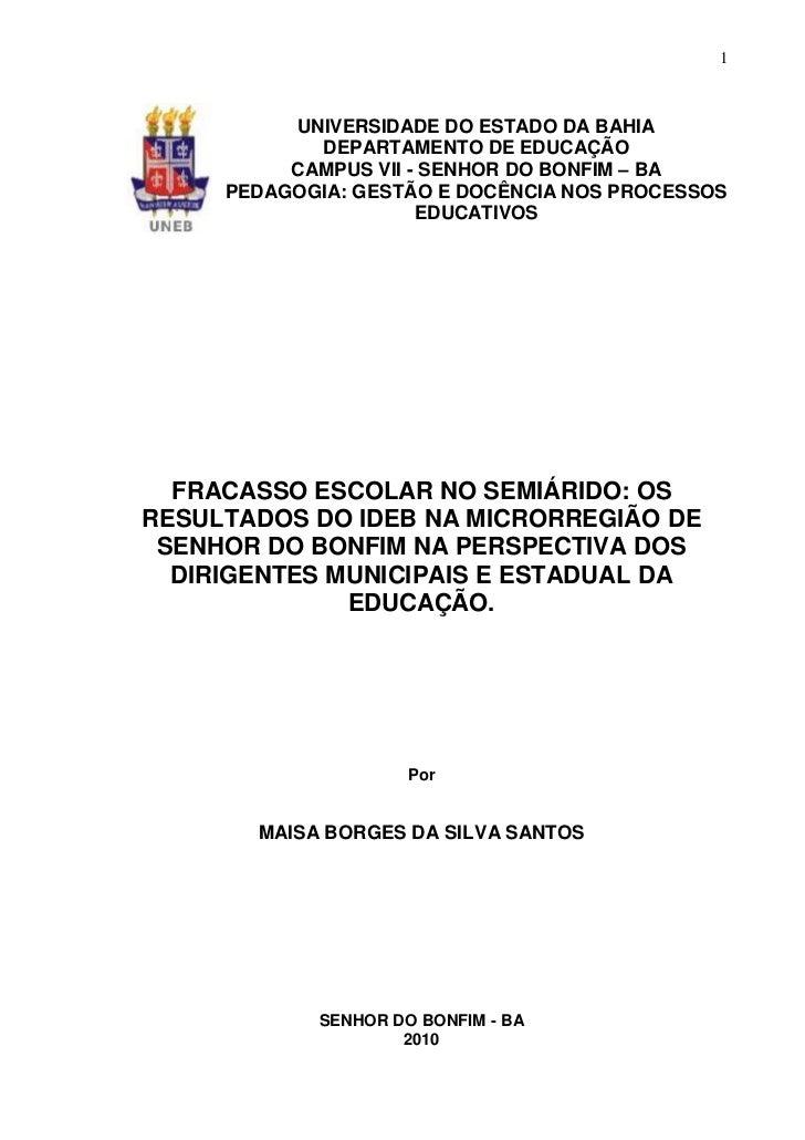 1          UNIVERSIDADE DO ESTADO DA BAHIA            DEPARTAMENTO DE EDUCAÇÃO          CAMPUS VII - SENHOR DO BONFIM – BA...