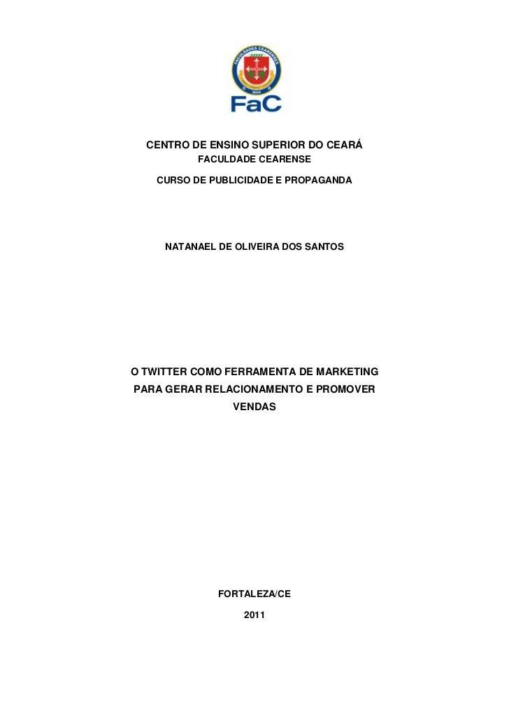CENTRO DE ENSINO SUPERIOR DO CEARÁ          FACULDADE CEARENSE   CURSO DE PUBLICIDADE E PROPAGANDA     NATANAEL DE OLIVEIR...