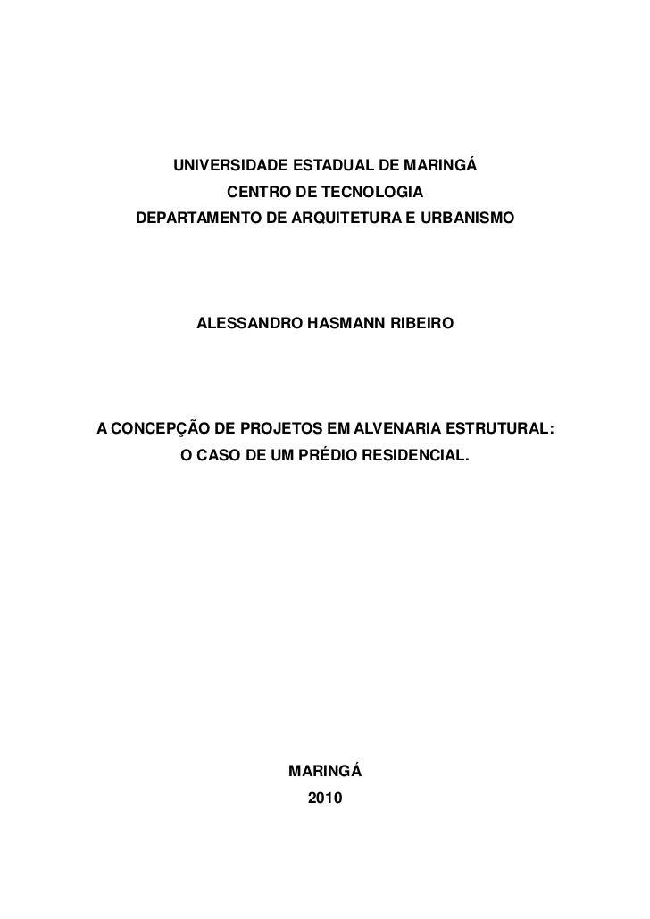 UNIVERSIDADE ESTADUAL DE MARINGÁ             CENTRO DE TECNOLOGIA    DEPARTAMENTO DE ARQUITETURA E URBANISMO          ALES...