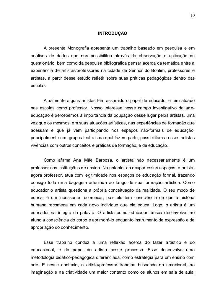 10                                  INTRODUÇÃO      A presente Monografia apresenta um trabalho baseado em pesquisa e eman...