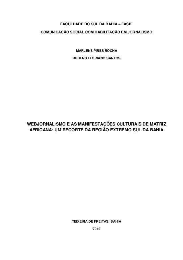 WEBJORNALISMO E AS MANIFESTAÇÕES CULTURAIS DE MATRIZ AFRICANA: UM RECORTE DA REGIÃO EXTREMO SUL DA BAHIA