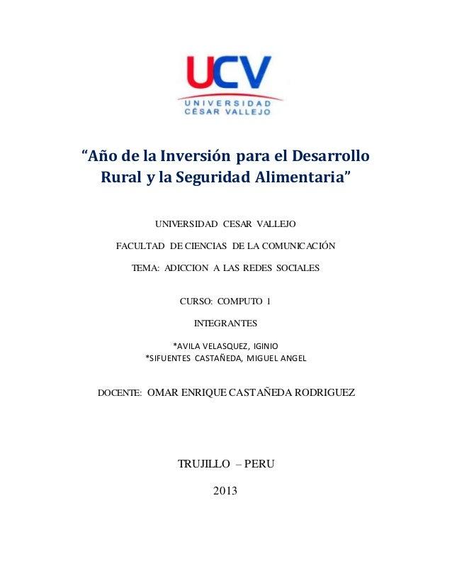 """""""Año de la Inversión para el Desarrollo Rural y la Seguridad Alimentaria"""" UNIVERSIDAD CESAR VALLEJO FACULTAD DE CIENCIAS D..."""