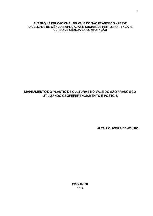 1 AUTARQUIA EDUCACIONAL DO VALE DO SÃO FRANCISCO - AESVF FACULDADE DE CIÊNCIAS APLICADAS E SOCIAIS DE PETROLINA - FACAPE C...