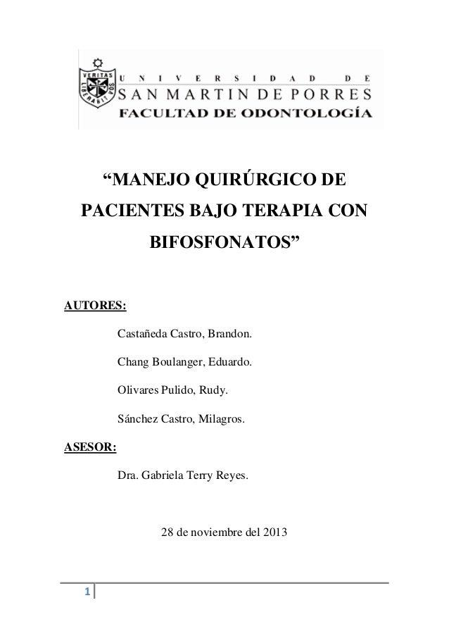 MANEJO QUIRÚRGICO DE PACIENTES BAJO TERAPIA CON BIFOSFONATOS