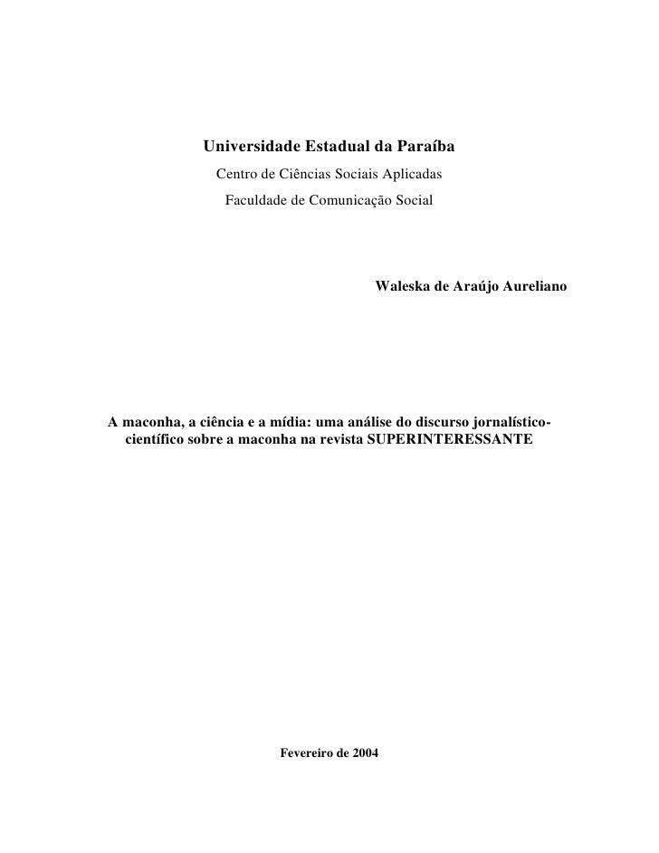 A maconha, a ciência e a mídia: uma análise do discurso jornalístico-científico sobre a maconha na revista SUPERINTERESSANTE