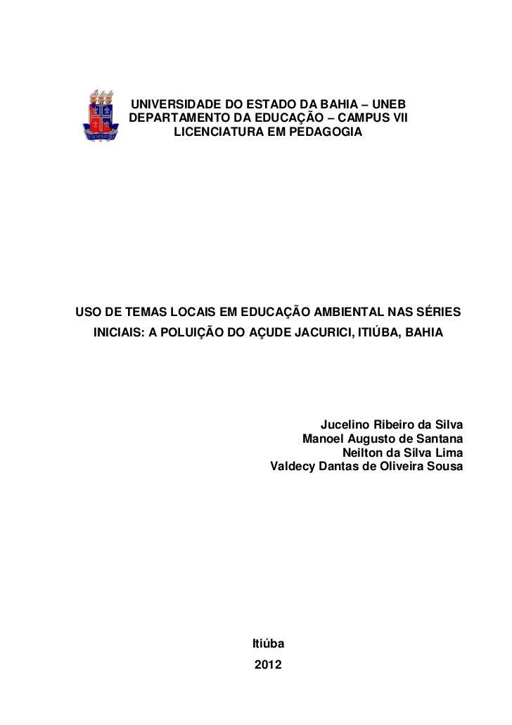 UNIVERSIDADE DO ESTADO DA BAHIA – UNEB       DEPARTAMENTO DA EDUCAÇÃO – CAMPUS VII             LICENCIATURA EM PEDAGOGIAUS...
