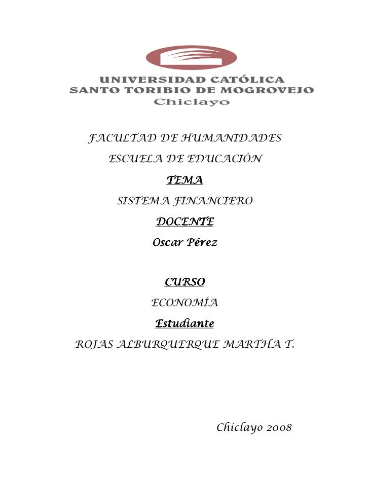 FACULTAD DE HUMANIDADES      ESCUELA DE EDUCACIÓN             TEMA       SISTEMA FINANCIERO            DOCENTE           O...