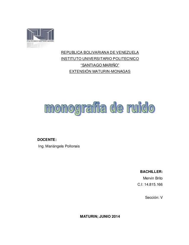 """REPUBLICA BOLIVARIANA DE VENEZUELA INSTITUTO UNIVERSITARIO POLITECNICO """"SANTIAGO MARIÑO"""" EXTENSIÓN MATURIN-MONAGAS DOCENTE..."""