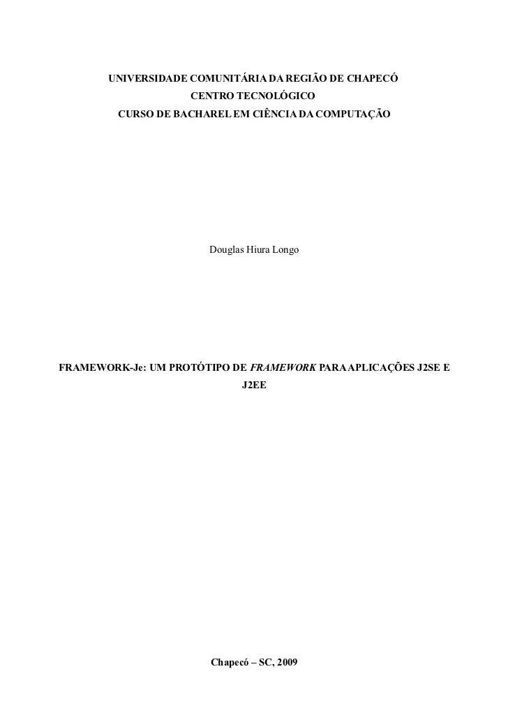 UNIVERSIDADE COMUNITÁRIA DA REGIÃO DE CHAPECÓ                    CENTRO TECNOLÓGICO         CURSO DE BACHAREL EM CIÊNCIA D...