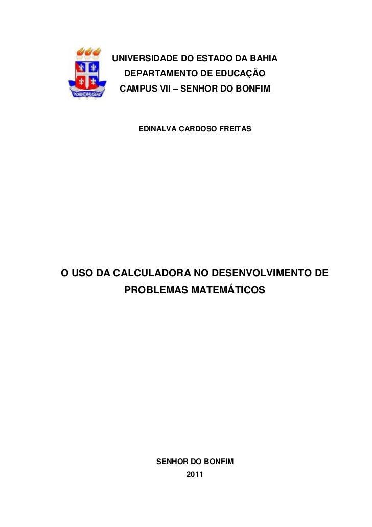 0        UNIVERSIDADE DO ESTADO DA BAHIA          DEPARTAMENTO DE EDUCAÇÃO         CAMPUS VII – SENHOR DO BONFIM          ...