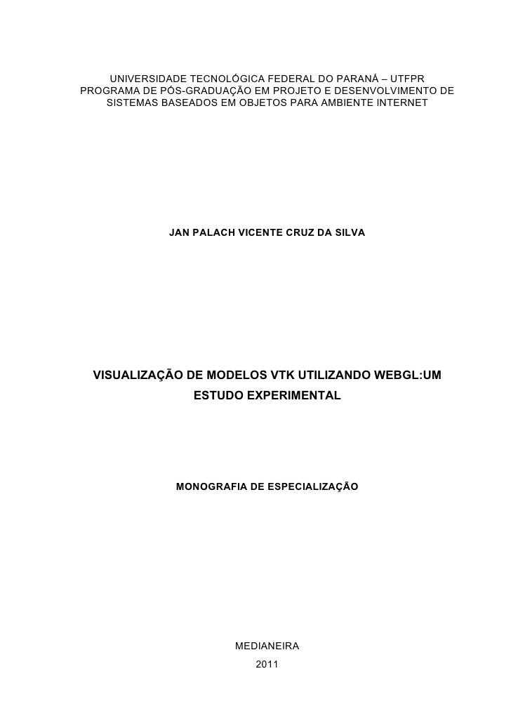 Visualizaçãi de Modelos VTK Utilizando WebGL: Um estudo experimental.