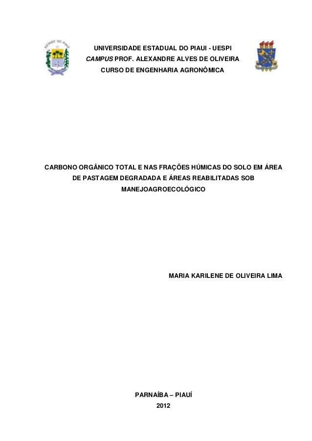 0  UNIVERSIDADE ESTADUAL DO PIAUI - UESPI CAMPUS PROF. ALEXANDRE ALVES DE OLIVEIRA CURSO DE ENGENHARIA AGRONÔMICA  CARBONO...