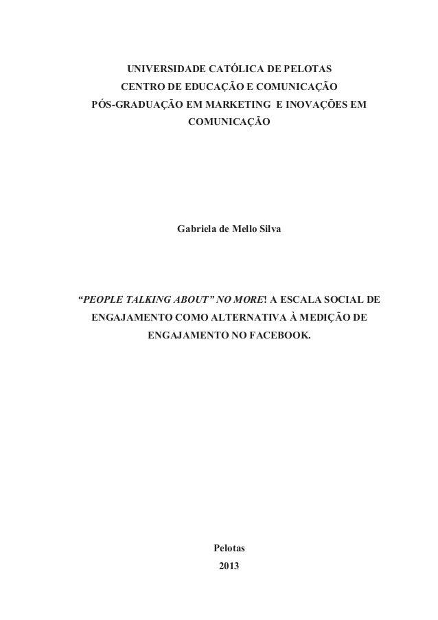 UNIVERSIDADE CATÓLICA DE PELOTAS CENTRO DE EDUCAÇÃO E COMUNICAÇÃO PÓS-GRADUAÇÃO EM MARKETING E INOVAÇÕES EM COMUNICAÇÃO Ga...