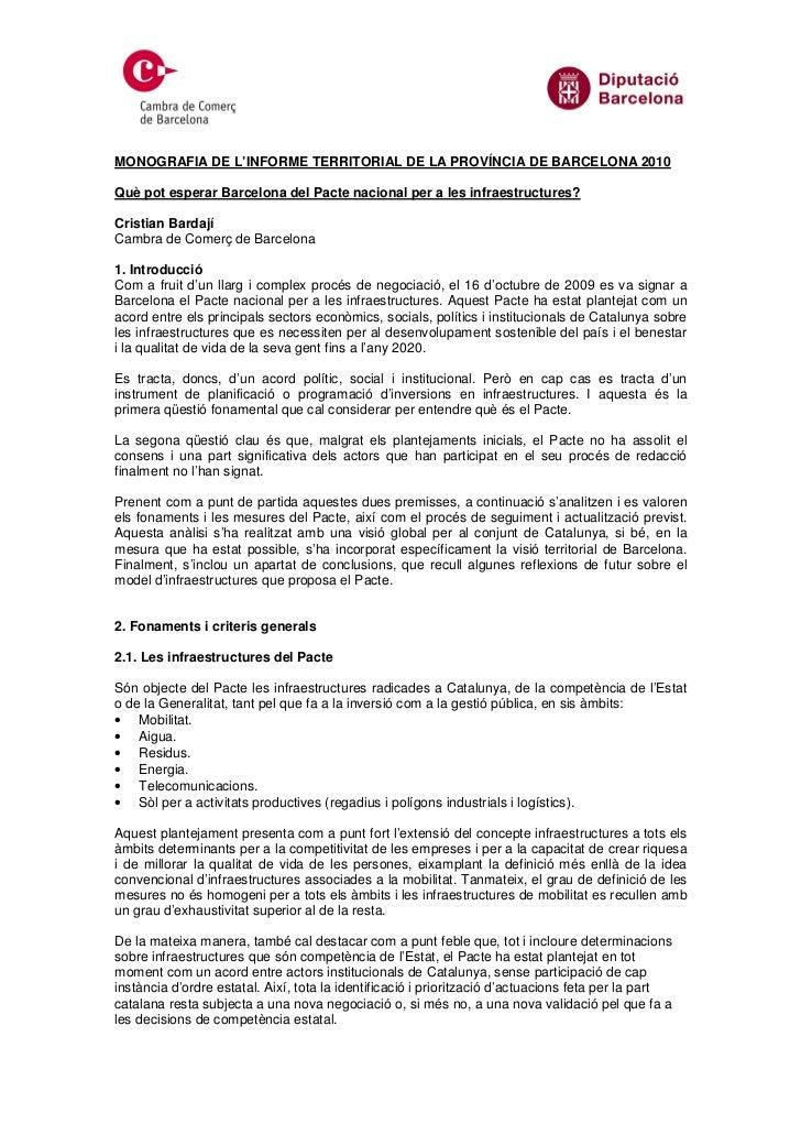 MONOGRAFIA DE L'INFORME TERRITORIAL DE LA PROVÍNCIA DE BARCELONA 2010  Què pot esperar Barcelona del Pacte nacional per a ...