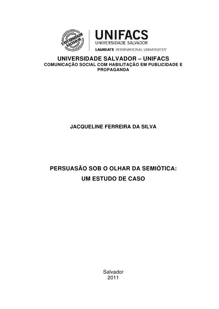 UNIVERSIDADE SALVADOR – UNIFACSCOMUNICAÇÃO SOCIAL COM HABILITAÇÃO EM PUBLICIDADE E                   PROPAGANDA         JA...