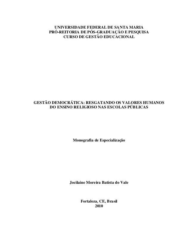 UNIVERSIDADE FEDERAL DE SANTA MARIA     PRÓ-REITORIA DE PÓS-GRADUAÇÃO E PESQUISA           CURSO DE GESTÃO EDUCACIONALGEST...