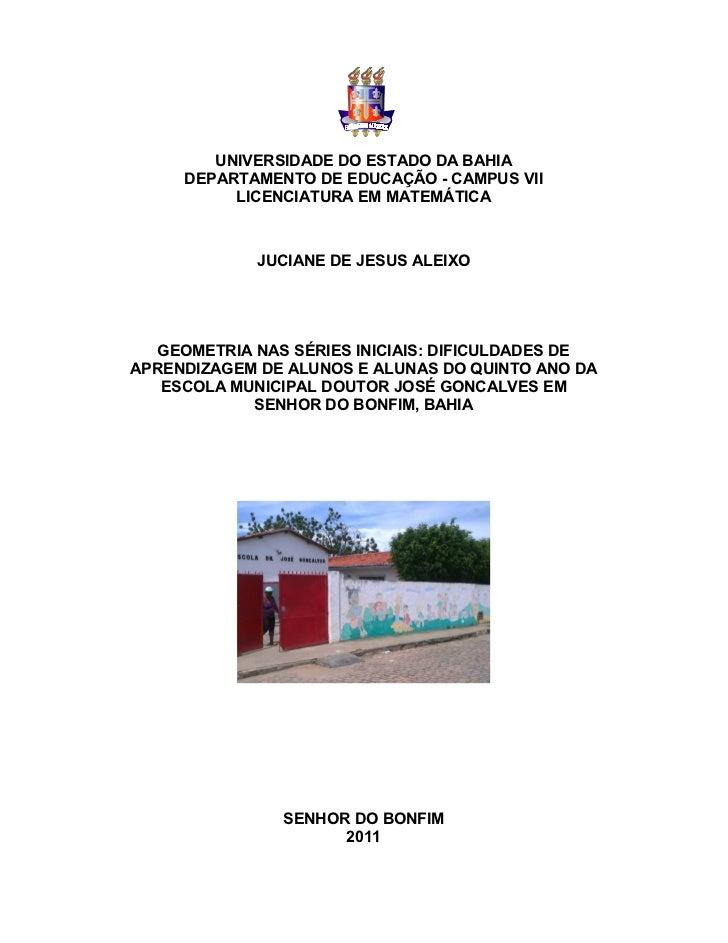 UNIVERSIDADE DO ESTADO DA BAHIA     DEPARTAMENTO DE EDUCAÇÃO - CAMPUS VII          LICENCIATURA EM MATEMÁTICA             ...